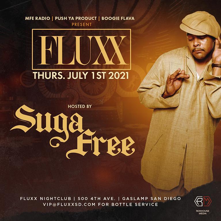 Suga Free @ FLUXX