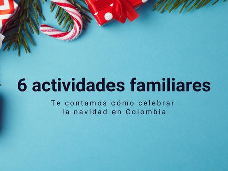 6 Actividades familiares: te contamos cómo celebrar la navidad en Colombia