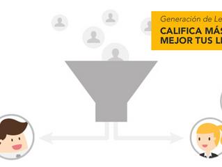 Generación de leads: Califica más y mejor tus leads