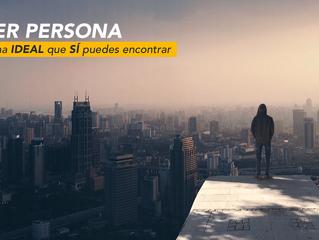 Buyer persona: La persona ideal que SÍ puedes encontrar