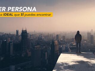 Buyer persona: La persona ideal que SÍ puedes encontrar