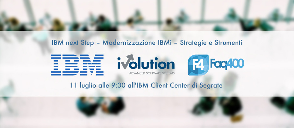 iVolution all'IBMi Next Step dell'11 luglio