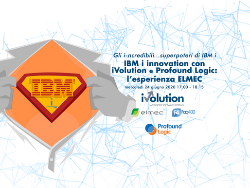 IBM i innovation con Profound Logic e iVolution: l'esperienza ELMEC
