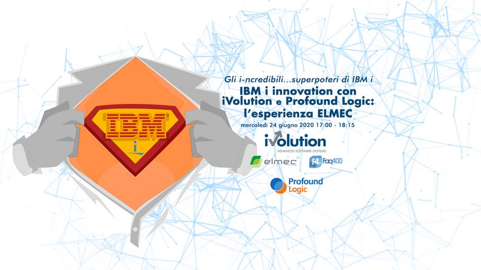 IBM i innovation con Profound Logic e iVolution: l'esperienza ELMEC