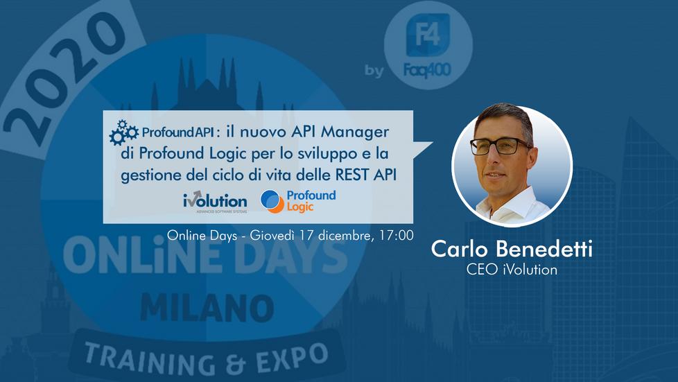 Online Days 2020: Carlo Benedetti ci presenta ProfoundAPI