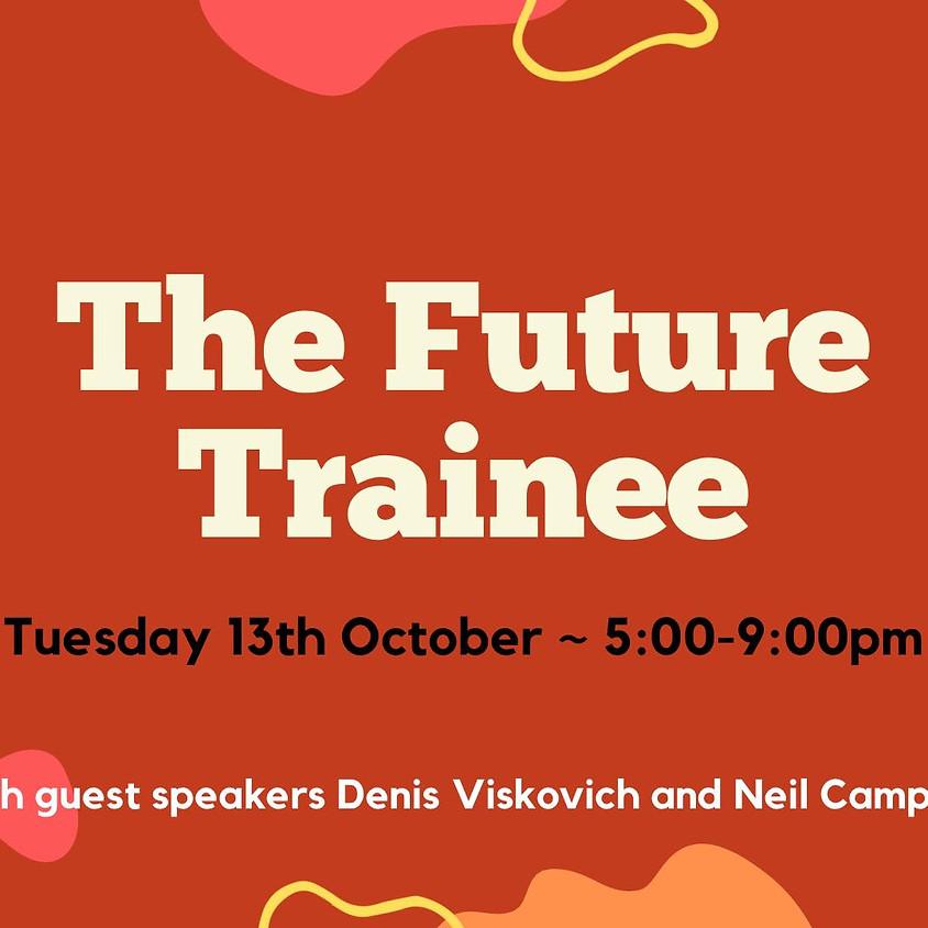 The Future Trainee Webinar