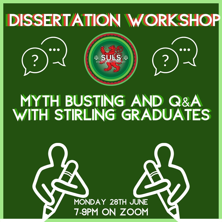 Dissertation Workshop: Myth Busting and a Q&A with Stirling Graduates