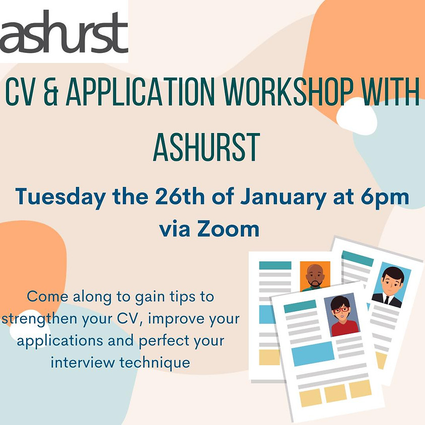 Ashurst CV & Application Workshop