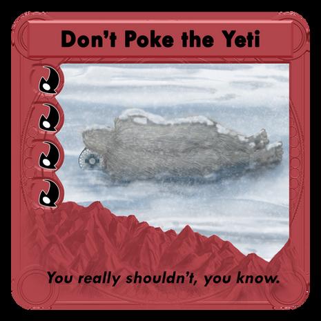 Don't Poke The Yeti