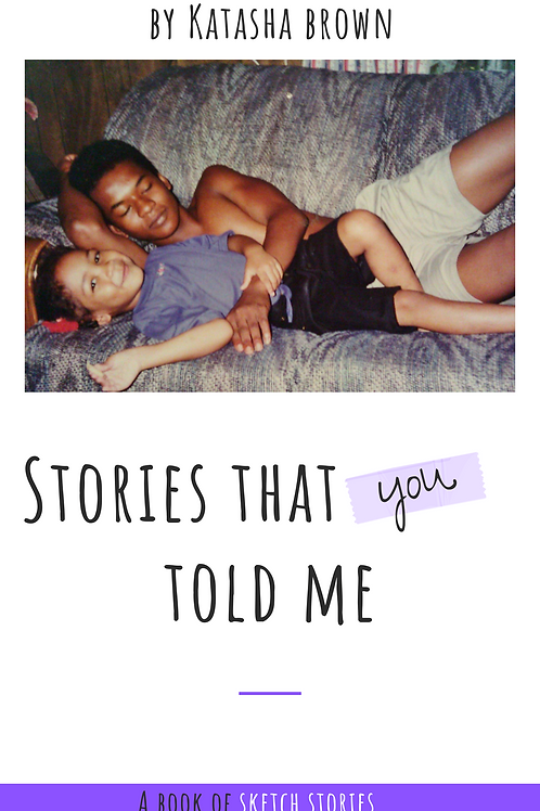 Stories That You Told Me (Digital E-Book)
