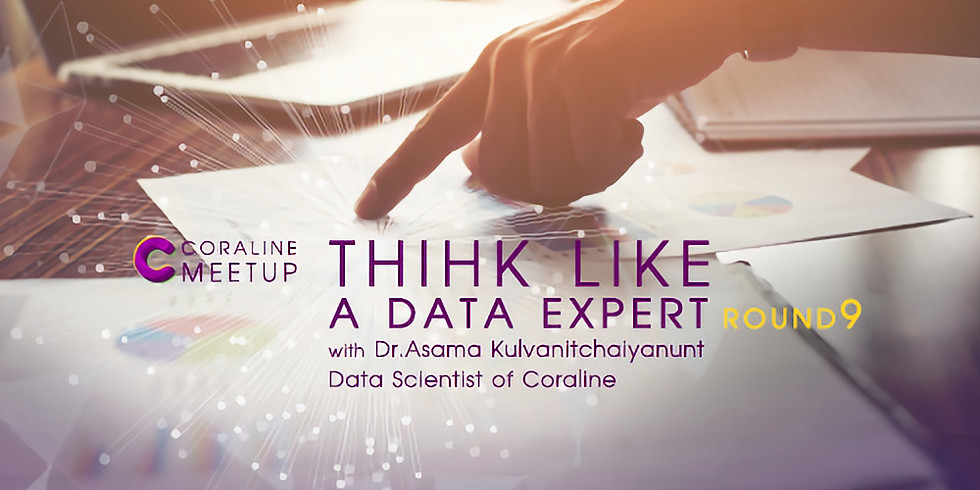 THINK LIKE A DATA EXPERT : ROUND 9 by Coraline