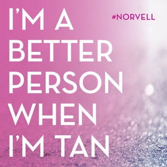 im a better person when im tan.jpg