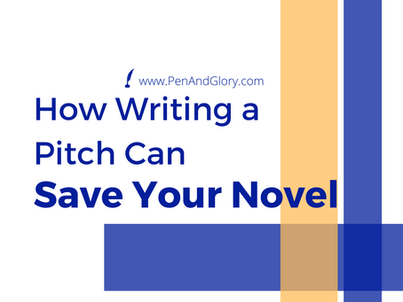 How Writing A Pitch Can Save Your Novel