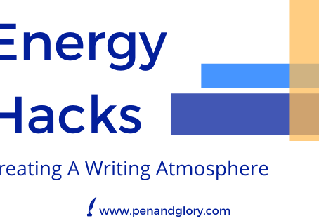 Energy Hacks: Creating A Writing Atmosphere