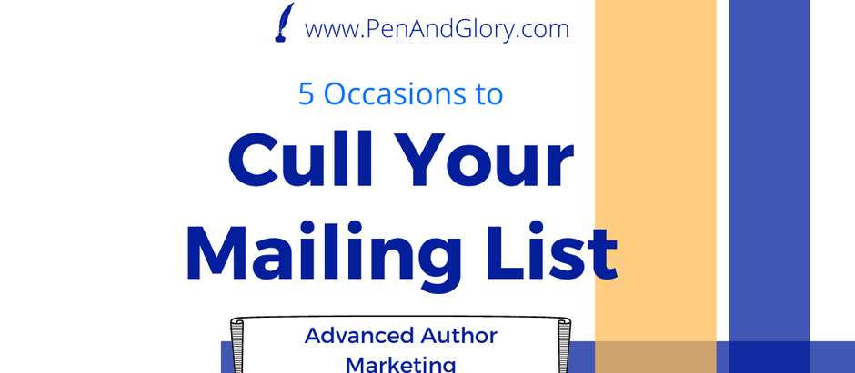 5 Occasions to Cull Your Mailing List