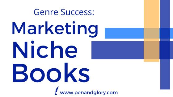 Genre Success: Marketing Niche Books