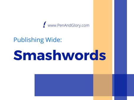 Publishing Wide: Smashwords Overview