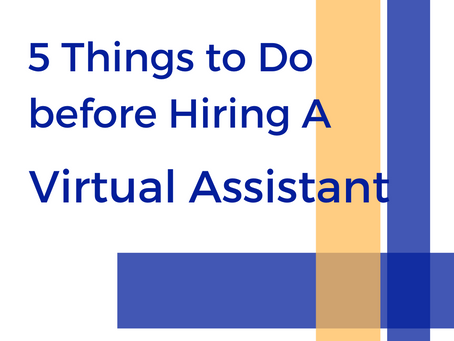5 Things Writers Should Do before Hiring Virtual Assistants