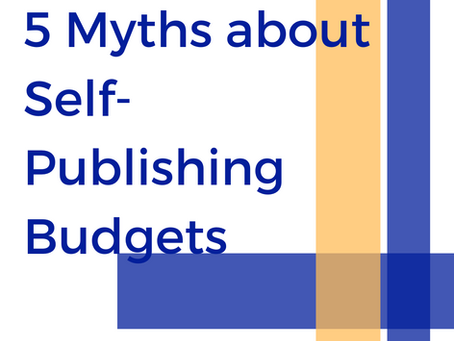5 Myths about Self-Publishing Budgets