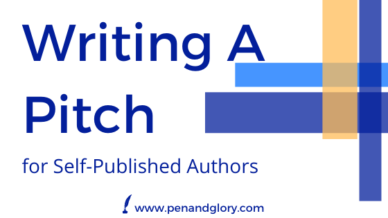 Writing A Pitch for Self Published Authors