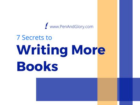 7 Secrets to Writing More Books