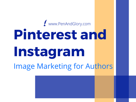 Pinterest and Instagram: Image Marketing for Authors
