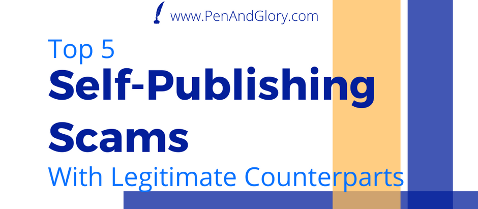 Top 5 Self-Publishing Scams (With Legitimate Counterparts)