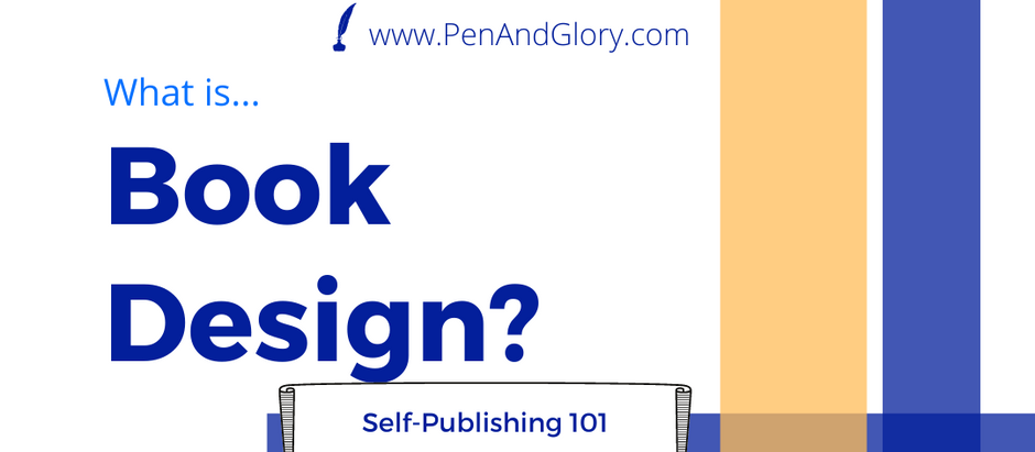 What is Book Design? Self-Publishing 101