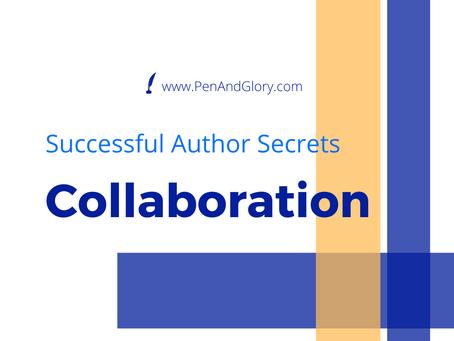 Successful Author Secrets: Collaboration