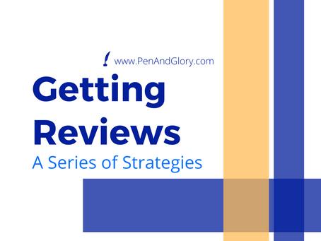 Getting Reviews: A Series of Strategies