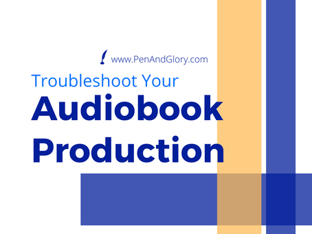 Troubleshoot Your Audiobook Production