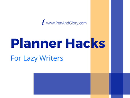 Planner Hacks for Lazy Writers