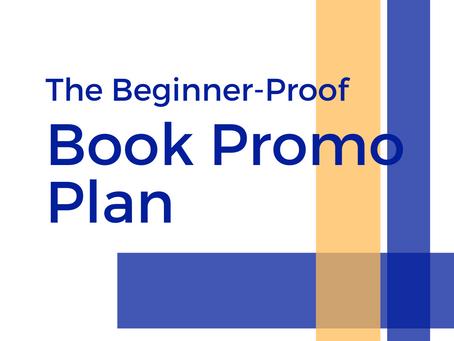 The Beginner-Proof Book Promo Plan