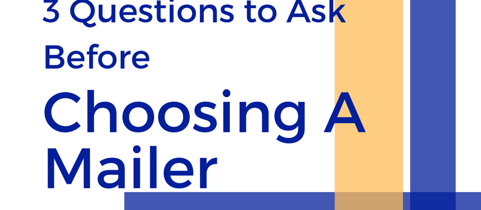 3 Questions to Ask Before Choosing A Mailer