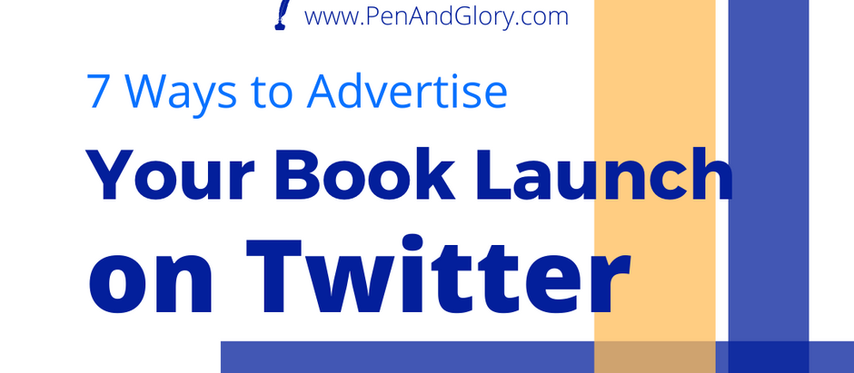 7 Ways to Advertise Your Book Launch on Twitter