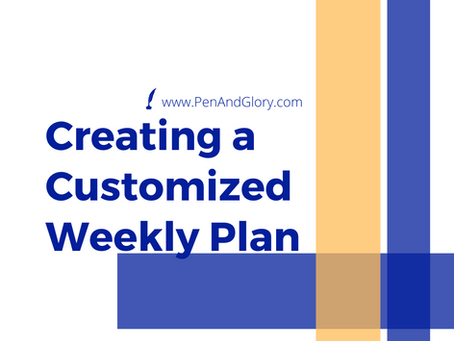 Creating A Customized Weekly Plan