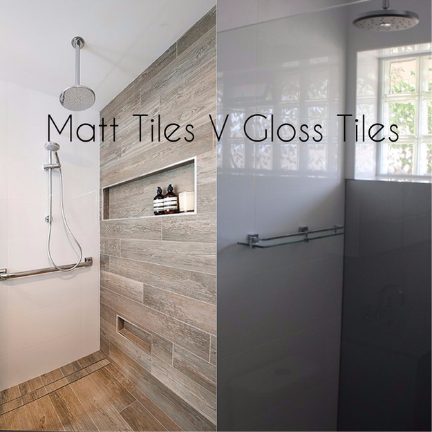 Matt Tiles V Gloss