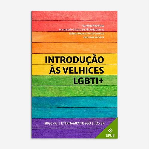 Introdução às velhices LGBTI+
