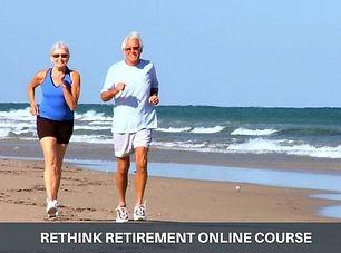 Rethink Retirement Online Course Coastal