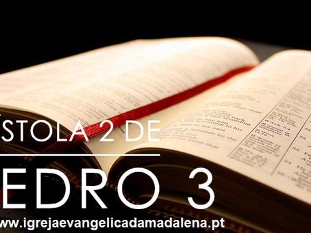 2 Pedro 3 Estudo:  O Dia do Senhor e a Volta de Jesus