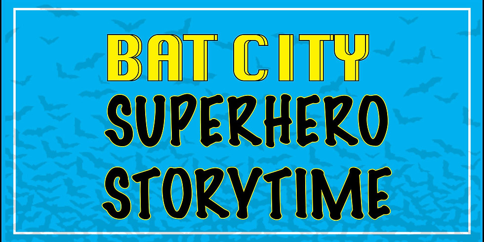 Bat City Superhero Storytime