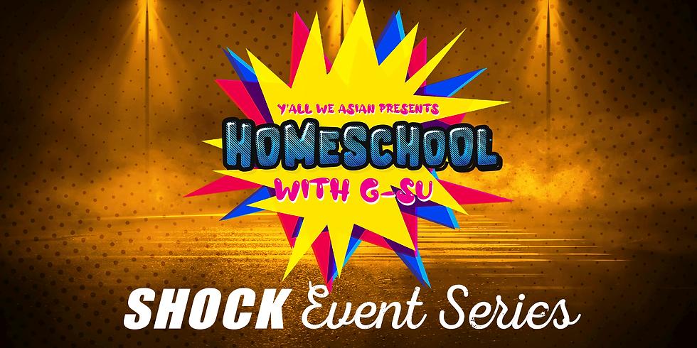 Y'all We Asian presents: Homeschool with G-Su (10/16)
