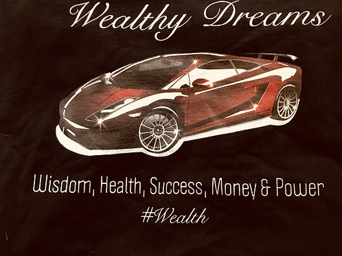 T-shirts (Wealthy Dreams)