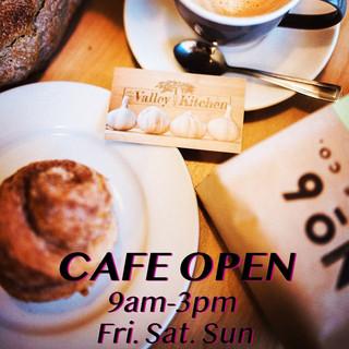 Cafe open 9-3 fri.sat.sun