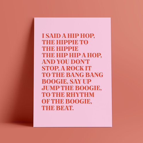 Rappers Delight Print, I Said A Hip Hop, The Hippie To The Hippie, Song Lyrics, Print Poster, The Sugarhill Gang