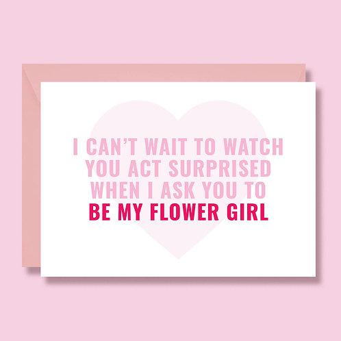 Will you be my flower girl, wedding proposal card, flower girl proposal ideas
