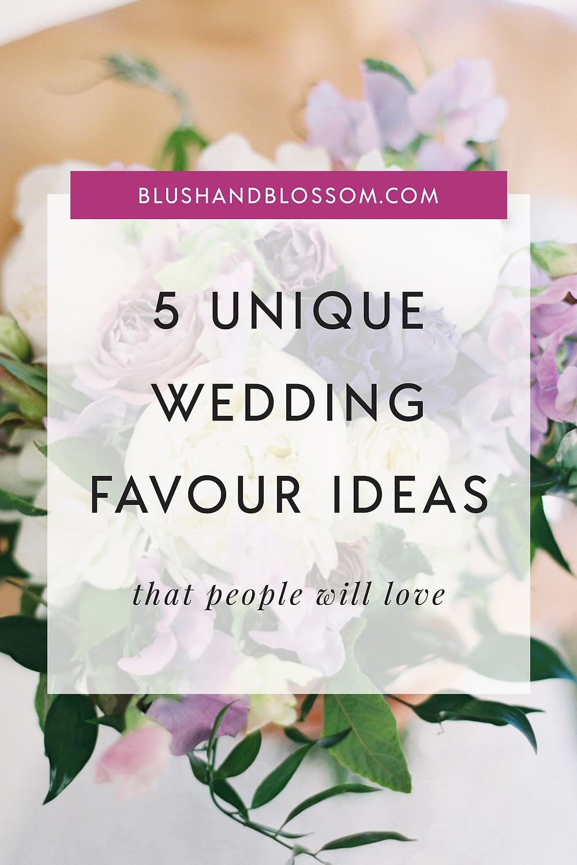 Unique favour ideas for weddings