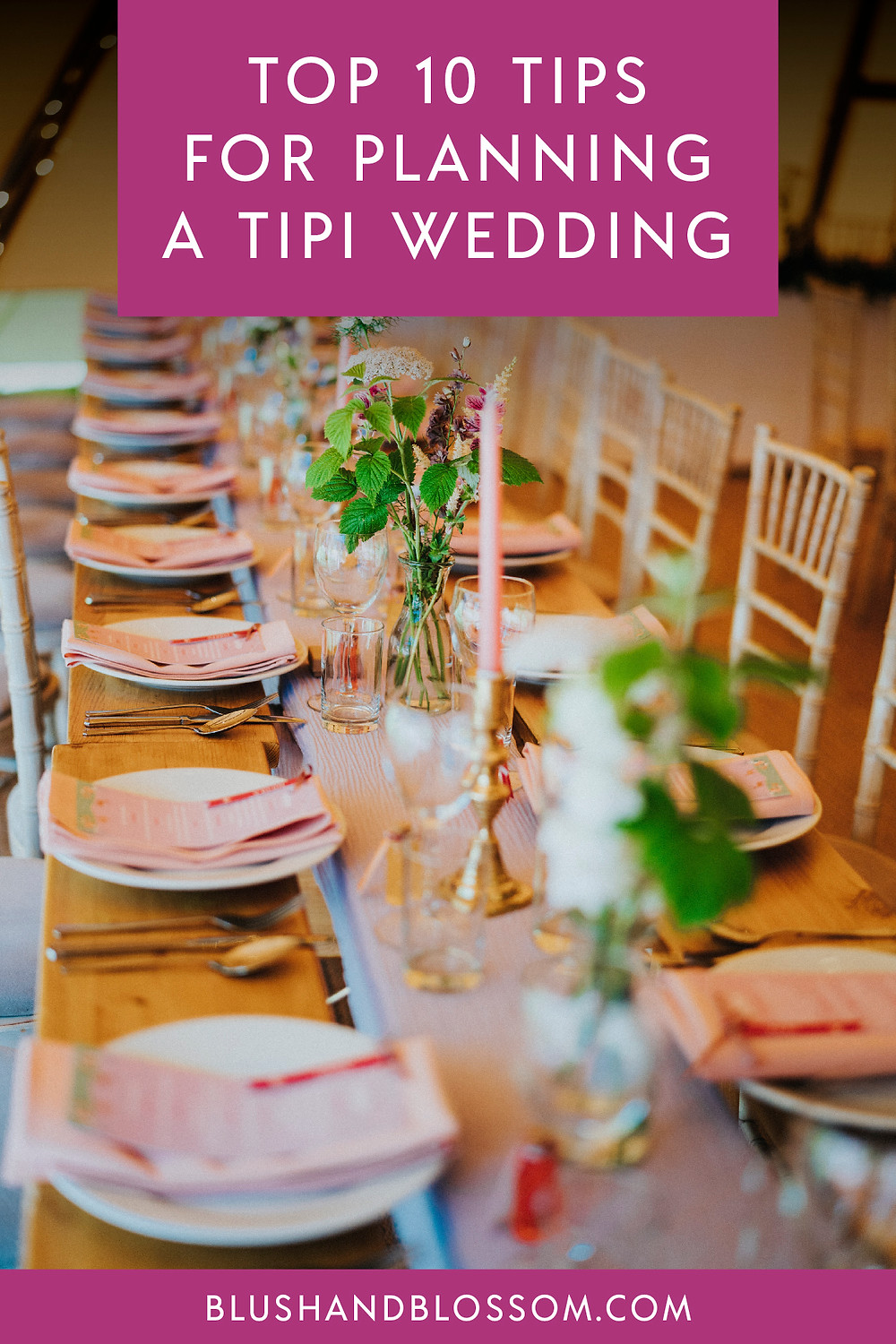 Top tips for planning a tipi wedding including suppliers, venues, stationery and budgets