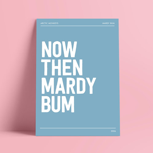 Arctic Monkeys Print, Now Then Mardy Bum