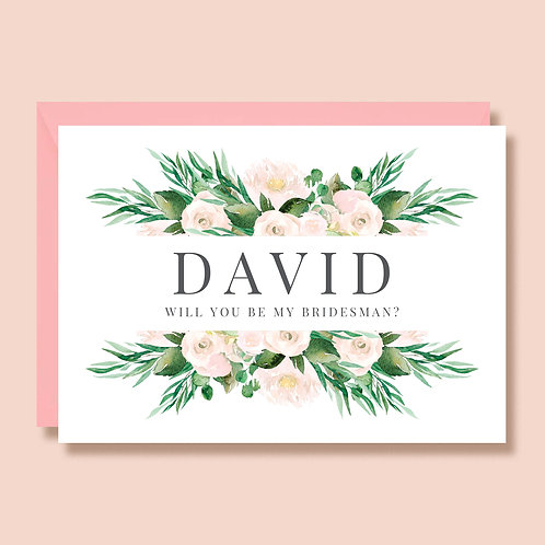Will You Be My Bridesman   Wedding Proposal Card   Personalised with Name   Greenery and White Roses